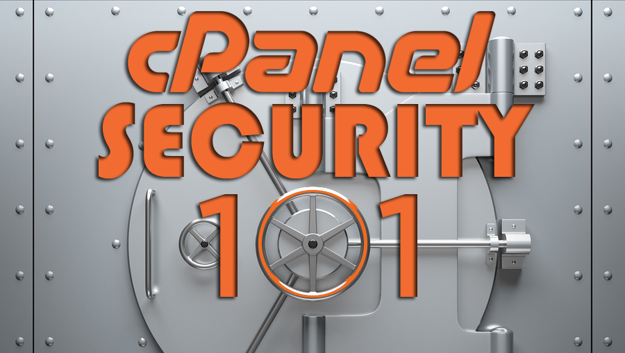 cPanel Security 101